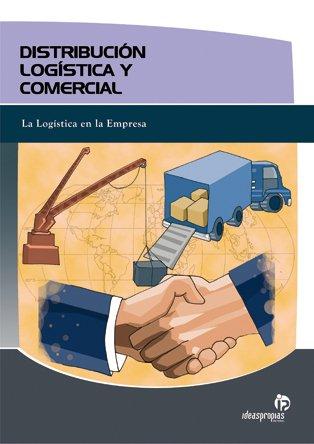 9788498392005: Distribución logística y comercial (Gestión empresarial)