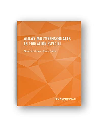 Aulas multisensoriales en educación especial : estimulación e integración ...