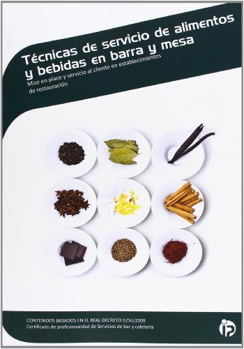 9788498393859: Técnicas de servicio de alimentos y bebidas en barra y mesa: Mise en place y servicio al cliente en establecimientos de restauración