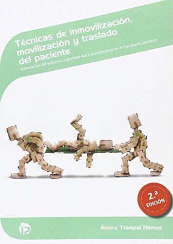 Técnicas de inmovilización, movilización y traslado del: Álvaro Trampal Ramos