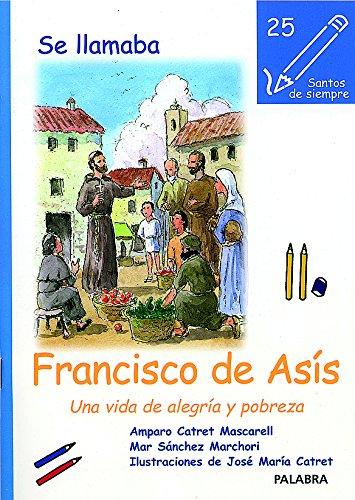 9788498400038: SE LLAMABA FRANCISCO DE ASIS
