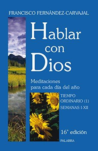 9788498400403: Hablar con Dios III. Tiempo ordinario (1)
