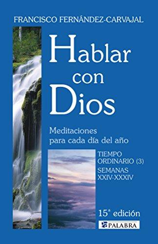 9788498400427: Hablar con Dios V. Tiempo ordinario (3)