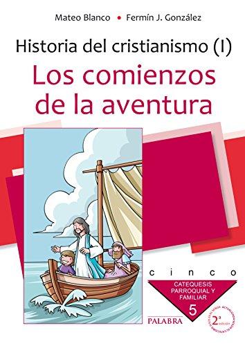 9788498401042: Los comienzos de la aventura. Curso 5º (Catequesis parroquial y familiar)
