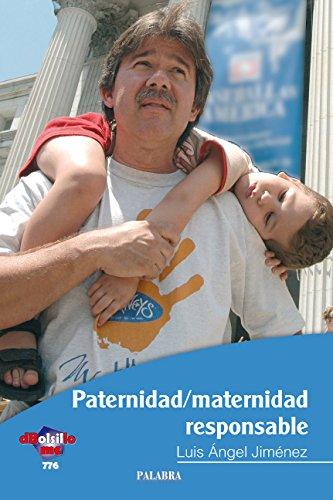 9788498401073: Paternidad/maternidad responsable