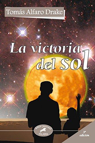 9788498401240: La victoria del sol