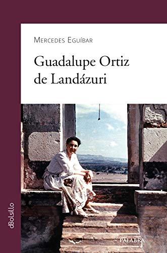 9788498401400: GUADALUPE ORTIZ DE LANDAZURI