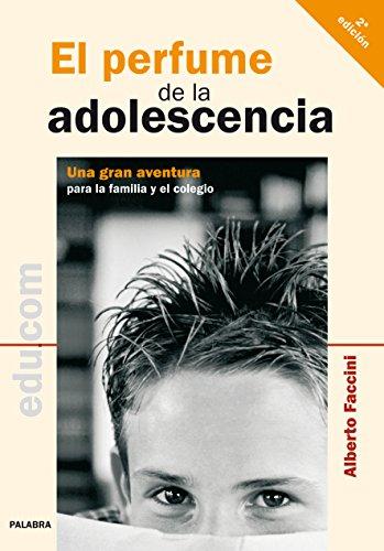 9788498401653: El perfume de la adolescencia