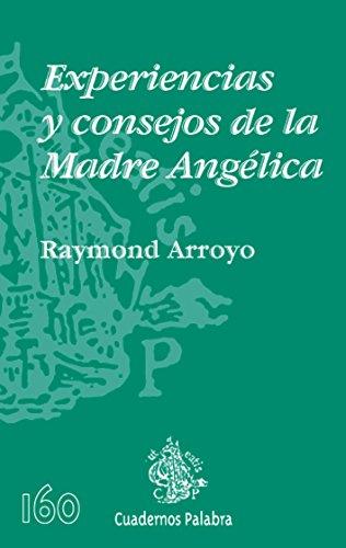 Experiencias y consejos de la Madre Angélica (8498401720) by Raymond Arroyo