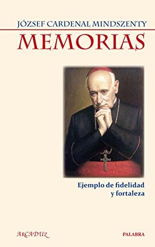 9788498402254: Memorias del Cardenal Mindszenty