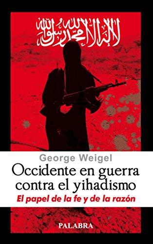 9788498402490: Occidente en guerra contra el yihadismo