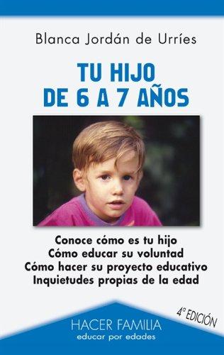 9788498402544: Tu hijo de 6 a 7 años (Hacer Familia)