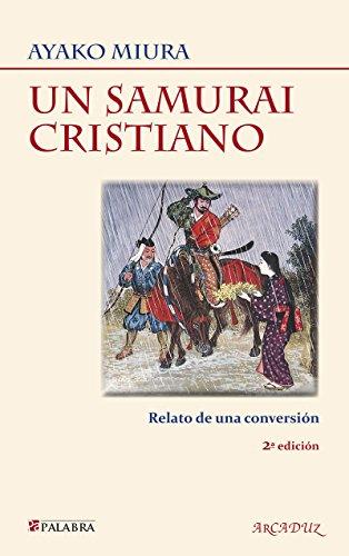 9788498402650: Un samurai cristiano