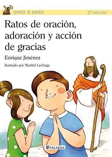 9788498402681: Ratos de oración, adoración y acción de gracias (Paso a paso)