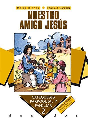 9788498403008: NUESTRO AMIGO JESÚS
