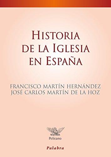9788498403138: Historia de la Iglesia en España (Pelícano)
