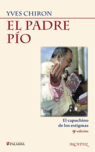 9788498403329: PADRE PIO, EL. (PALABRA)