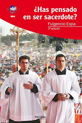 9788498403510: ¿Has pensado en ser sacerdote?
