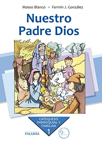 9788498403602: NUESTRO PADRE DIOS 1? CURSO CATEQUESIS