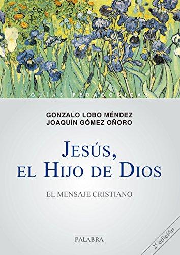 9788498403831: Jesús, el Hijo de Dios