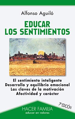9788498404708: EDUCAR LOS SENTIMIENTOS (NUEVA ED.)(9788498404708)