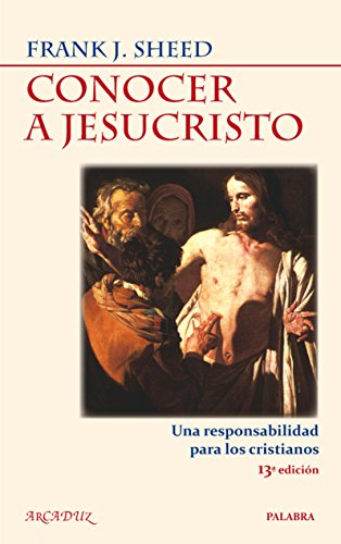 9788498404753: Conocer a Jesucristo (Arcaduz)