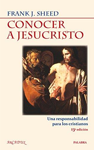 9788498404753: CONOCER A JESUCRISTO (NUEVA ED.)