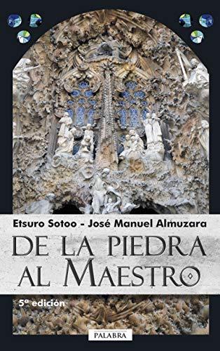 9788498404951: De la piedra al Maestro