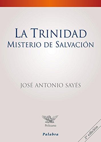 9788498404982: La Trinidad, misterio de salvación (Pelícano)