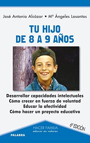 9788498405040: Tu hijo de 8 a 9 años (Hacer Familia)