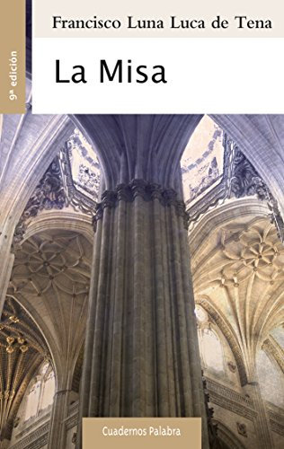 9788498406009: La Misa (Cuadernos Palabra)