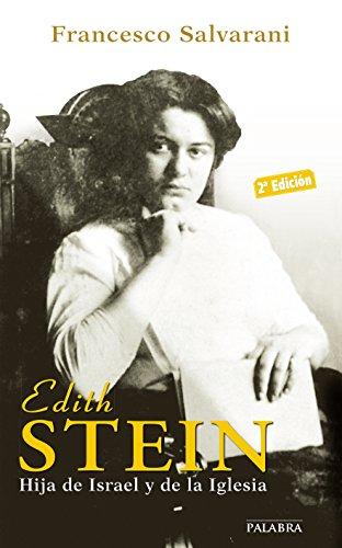 9788498406450: EDITH STEIN:HIJA DE ISRAEL Y DE LA IGLESIA
