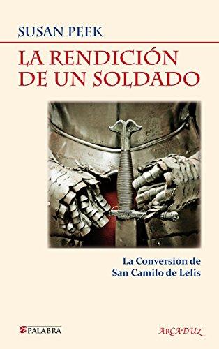 9788498407150: La rendición de un soldado (Arcaduz)