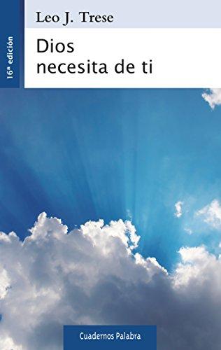 9788498408973: Dios necesita de ti