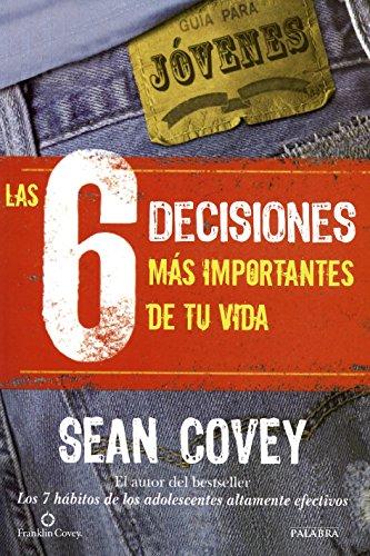 9788498409710: Las 6 decisiones más importantes de tu vida (Educación y familia)