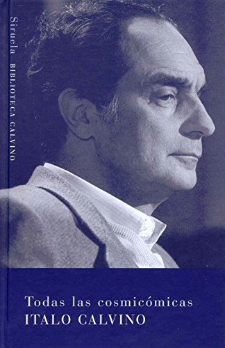 Todas las cosmicomicas.: Calvino, Italo