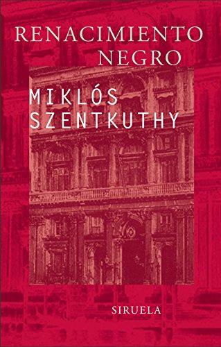Renacimiento negro - Szentkuthy, Miklós