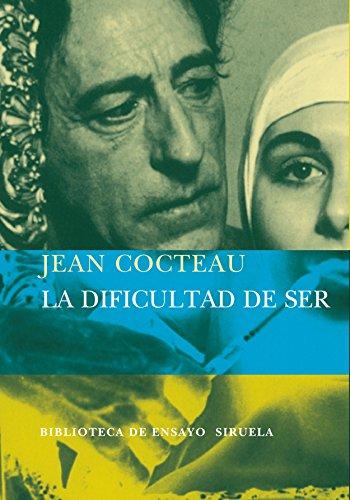 DIFICULTAD DE SER, LA - Cocteau, Jean