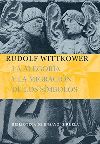 9788498410099: La alegoría y la migración de los símbolos (Biblioteca de Ensayo / Serie mayor)