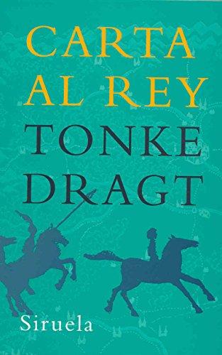 9788498410143: Carta al rey (Las Tres Edades/ The Three Ages) (Spanish Edition)
