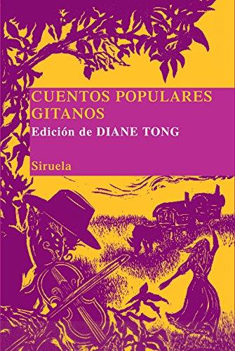 9788498410266: Cuentos populares gitanos: 5 (Las Tres Edades/ Biblioteca de Cuentos Populares)