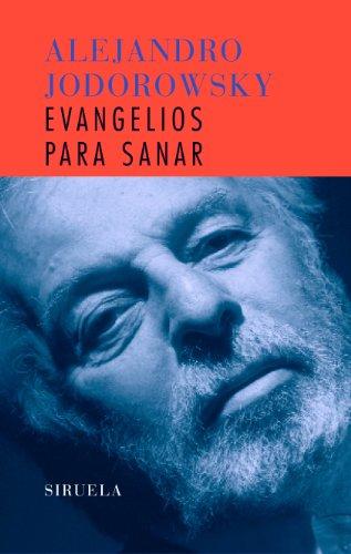Evangelios para Sanar. 2a.edición.Contiene el DVD