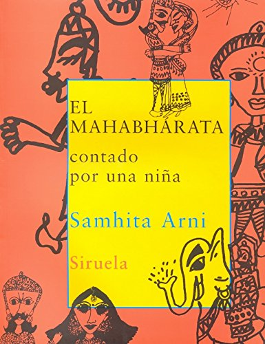 9788498410570: El Mahabhárata contado por una niña (Las Tres Edades)