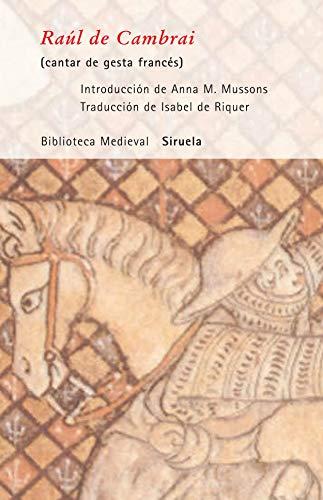 9788498410617: Raul de Cambrai: Cantar De Gesta Frances (Biblioteca Medieval) (Spanish Edition)