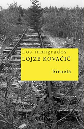 Los inmigrados - Kovacic, Lojze