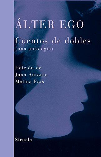 Álter ego: Cuentos de dobles (una antología): Stevenson, Robert Louis;