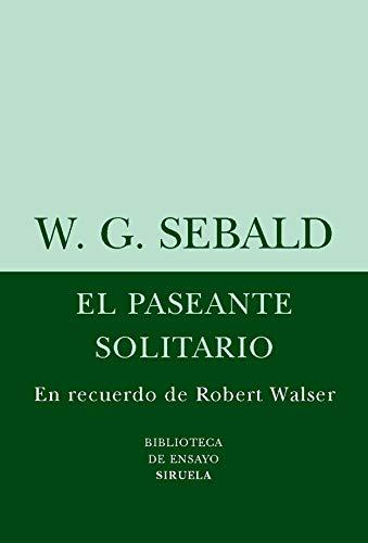 9788498411072: El paseante solitario (Biblioteca De Ensayo: Serie Menor) (Spanish Edition)
