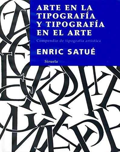 9788498411119: Arte en la tipografía y tipografía en el arte: Compendio de tipografía artística (La Biblioteca Azul/Serie menor)