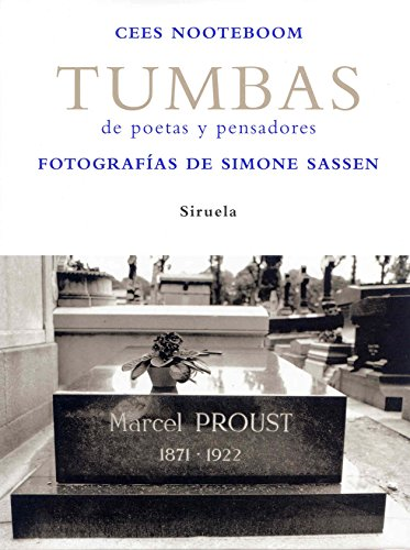 9788498411157: Tumbas / Graves: De poetas y pensadores / Of Poets and Thinkers (Spanish Edition)
