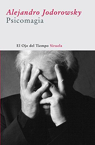 9788498411171: Psicomagia (El ojo del tiempo/ The Eye of Time) (Spanish Edition)